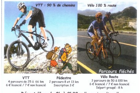 Rando VTT de 25 à 66 kms Rando Route de 50 à 100 kms Rando pédestre de 8 et 13 kms